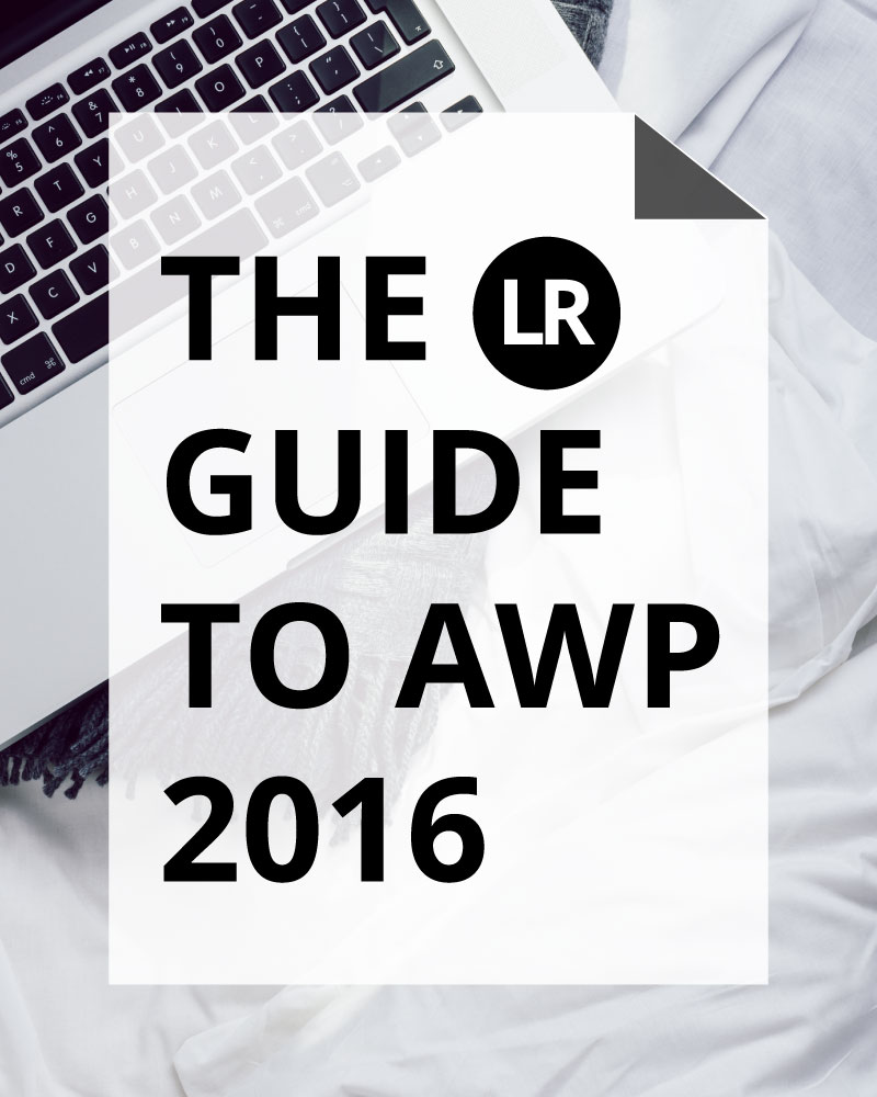 The LR Guide to AWP 2016