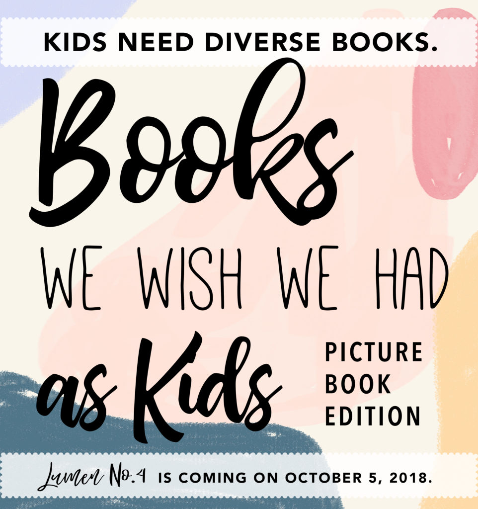 LUMEN 4 is coming: Books We Wish We Had as Kids (Picture Book Edition)