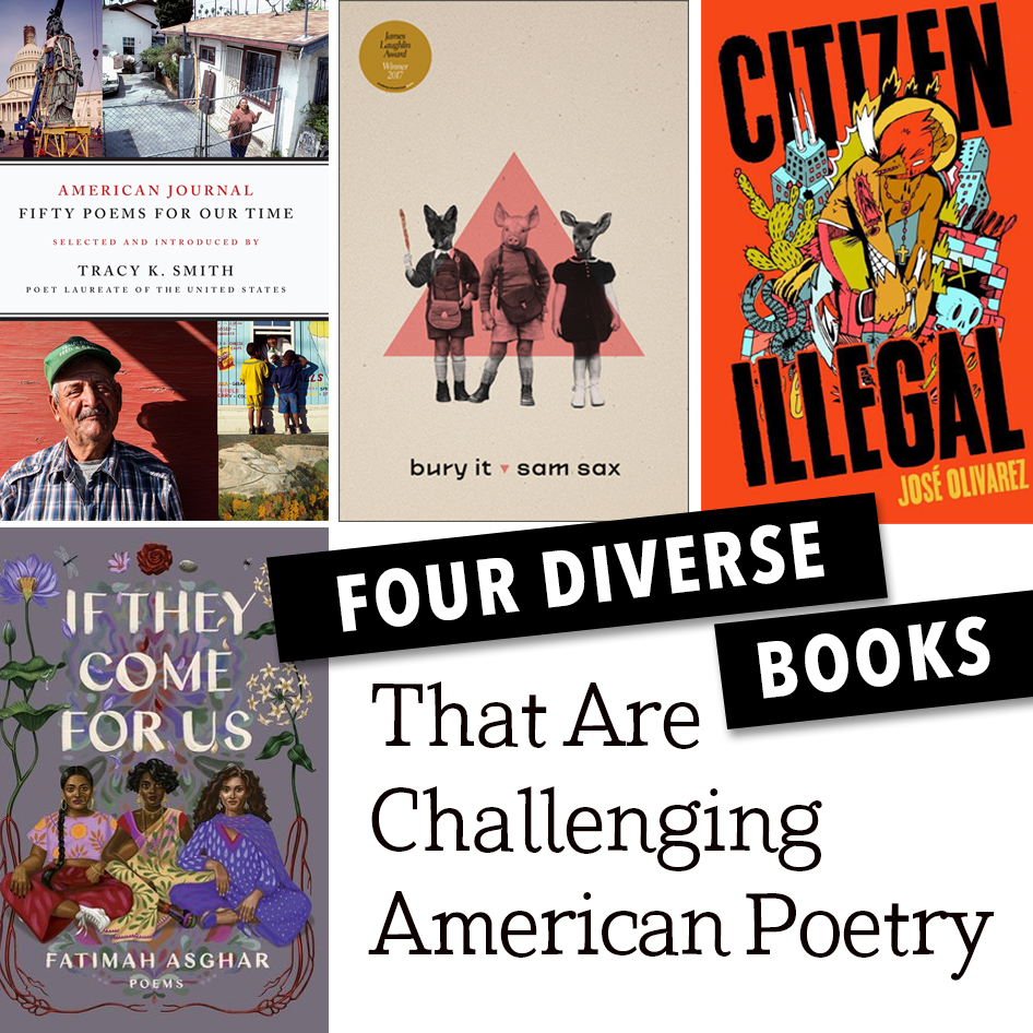 Four Diverse Books That Are Challenging American Poetry