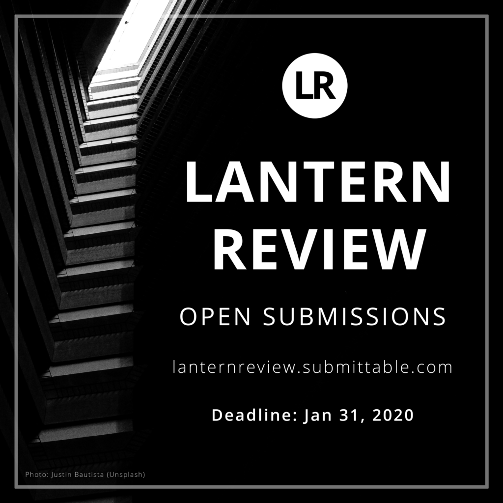 Black-and-white photo of graduated steps or balconies leading up to a rectangular skylight. White text advertising LR's open reading period overlays the image. It reads: LR, Lantern Review Open Submissions, lanternreview.submittable.com, Deadline: Jan 31, 2020. Photo credit: Justin Bautista via Unspash.