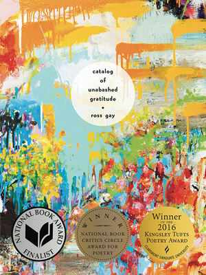 Cover Image: CATALOG OF UNABASHED GRATITUDE by Ross Gay