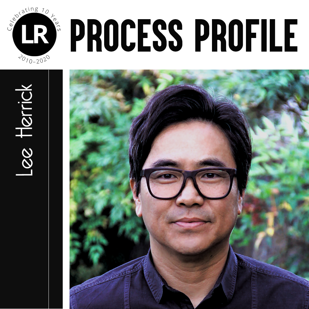 LR: Celebrating 10 Years, 2010–2020; Process Profile: Lee Herrick. Photograph of Lee Herrick (Asian American poet with short hair and dark-rimmed glasses standing against a background of greenery).